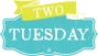 Two For TuesdayDeals