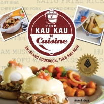 From Kau Kau to Cuisine: An Island Cookbook, Then and Now