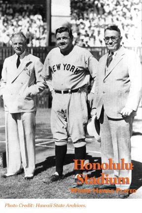 Honolulu Stadium: Where Hawaii Played - Babe Ruth